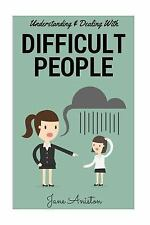 Difficult People, Difficult Boss, Bullying, Emotional Abuse, Conflict...