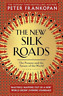 Peter Frankopan-New Silk Roads (The Present And Future Of The World) BOOK NUOVO