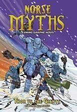 Thor vs. the Giants (Norse Myths: Norse Myths: A Viking Graphic Novel),Bowen, Ca