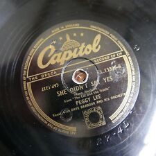 78rpm PEGGY LEE she didn`t say yes / them there eyes