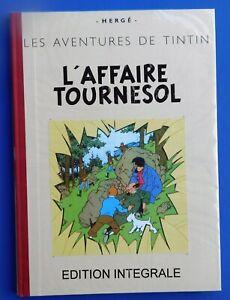 Hergé Tintin. L'AFFAIRE TOURNESOL Edition intégrale 86 pages dt 10 doubles pages