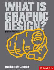 What Is Graphic Design? (Essential Design Handbooks), Good Condition Book, Quent