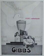 PUBLICITE GIBBS CREME ET POUDRE DE BEAUTE BLANCHE COLOMBE DE 1928 FRENCH AD PUB