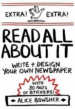 NEW Read All About It: Write and Design Your Own Newspaper 9781908714343
