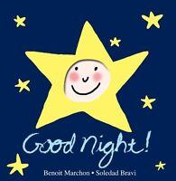 Good Night!: A Peek-a-Boo Book by Benoit Marchon