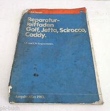 Werkstatthandbuch VW Golf I / Jetta I Scirocco I Caddy Vergaser - Motor ab 1974