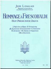Jean LANGLAIS -Hommage à Frescobaldi - Alphonse Leduc -Orgel Organ  Huit Pièces