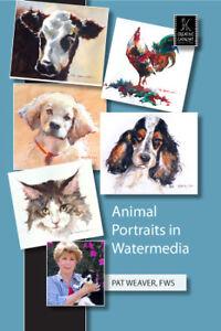 Animal Portraits in Watermedia by Pat Weaver, FWS - Art Education DVD