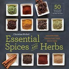 ESSENTIAL SPICES AND HERBS - NICHOL, CHRISTINA - NEW PAPERBACK BOOK