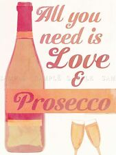 QUOTE TYPE TEXT GRAPHIC LOVE PROSECCO BOTTLE FIZZ POSTER ART PRINT GIFT LF177