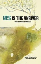 Yes Is The Answer: (And Other Prog-Rock Tales) - VeryGood  - Hardcover