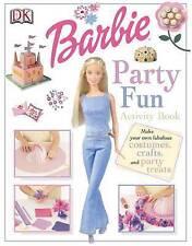 Barbie: Party Fun, Mattel Inc., Saunders, Catherine, Very Good Book