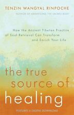 The True Source of Healing: How the Ancient Tibetan Practice of Soul-ExLibrary