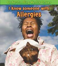 I Know Someone with Allergies (Understanding Health Issues),Parker, Vic,New Book