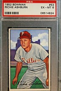 1952 Bowman #53 Richie Ashburn PSA Ex-Mt-6 HOF NO RESERVE STARTS AT .99!