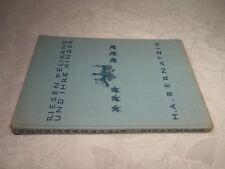 Riesenpelikane und Ihre Kinder, Hugo Adolf Bernatzik, 1930, 53 Seiten + Bildteil