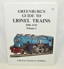 GREENBERG'S GUIDE TO LIONEL TRAINS 1901-1942 Volume I Exc Condition