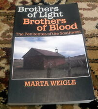 Brothers Of Light, Brothers Of Blood by Marta Weigle, 1976 - box 39
