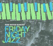 Friday Night Jazz [Digipak] by Robi Botos Quintet (CD, Avalon)