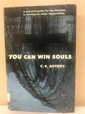 You Can Win Souls By C E Autrey