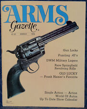 Magazine ARMS GAZETTE Mar 1978 DWM First Military Model LUGER, GUNS of Dr. CASE
