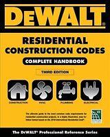 DeWalt Residential Construction Codes : Complete Handbook, Paperback by Under...