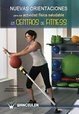 Nuevas Orientaciones para una Actividad Fisica Saludable en Centros de...