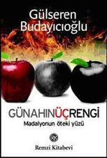 Günahin Üc Rengi Gülseren Budayicioglu (Yeni Türkce Kitap)