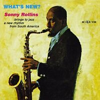 Sonny Rollins - Whats New? [CD]