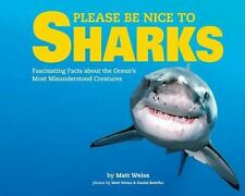 Be Nice to Sharks by Matthew Weiss (2016, Picture Book)