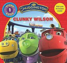 Chuggington  Storybook: Clunky Wilson by Parragon Book Service Ltd (Hardback,...