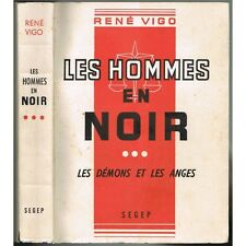 Les HOMMES en NOIR Les DÉMONS et Les ANGES de René VIGO Secret d'Avocats 1954 T3