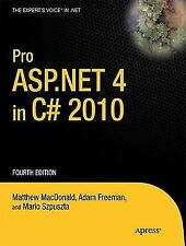 Pro ASP. NET 4 in C# 2010 by Adam Freeman and Matthew MacDonald (2010,...