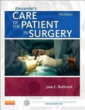 Alexander's Care of the Patient in Surgery, 15e, Rothrock PhD  RN  CNOR  FAAN, J