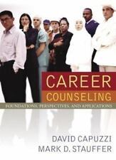 Career Counseling by Mark Stauffer and David Capuzzi (2005, Hardcover)
