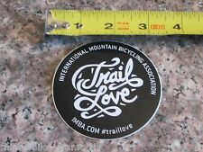 TRAIL LOVE IMBA International      Bike Bicycle Mountain -  STICKER DECAL (A13)