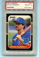 1987 DONRUSS #43 RAFAEL PALMEIRO CHICAGO CUBS PSA 8 NM-MT
