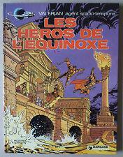 **   VALERIAN 8. LES HÉROS DE L'ÉQUINOXE  **  EO 1978 TTBE