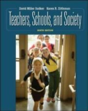 Teachers, Schools, and Society by David Miller Sadker; Karen R. Zittleman