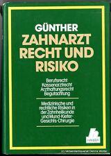 Zahnarzt, Recht und Risiko v. Horst Günther 3446121072
