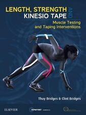 LENGTH, STRENGTH AND KINESIO TAPE - BRIDGES, THUY/ BRIDGES, CLINT - NEW PAPERBAC