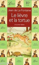 Le lièvre et la tortue et autres fables / Jean de La FONTAINE // Folio