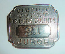 Steel Badge JUROR Circuit Court Of COOK COUNTY Illinois #21 1950s
