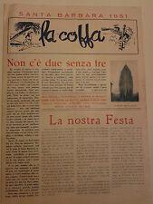 SANTA BARBARA 1951 LA COFFA RIVISTA DELLA MARINA E DEI MARINAI MARO' I-8-163
