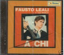 LEALI FAUSTO E I SUOI NOVELTY A CHI CD SIGILLATO