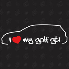 I love my vw Golf 7 GTI - Fan Pegatina MK7, Tuning Pegatinas