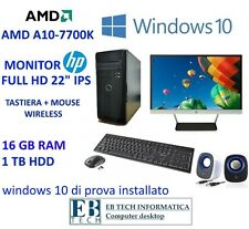 "PC GAMING ASSEMBLATO COMPLETO AMD A10-7800K MONITOR HP 22"" IPS 16GB RAM 1TB HDD"