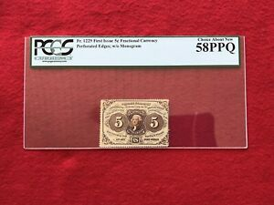 "FR-1229  First Issue 5c Cent Fractional Currency ""Perforated Edge"" *PCGS 58 PPQ*"