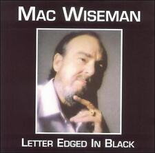 Letter Edged in Black by Mac Wiseman (CD, Nov-2001, Music Mill)
