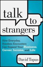 Talk to Strangers: How Everyday, Random Encounters Can Expand Your Business, Car
